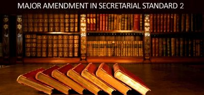 Major Amendment in Secretarial Standard 2