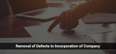Removal of Defects in Incorporation of Company