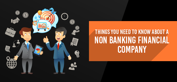 things-to-know-about-non-banking-financial-company