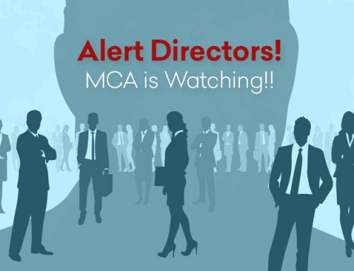 ALERT DIRECTORS – MCA Is Watching!!