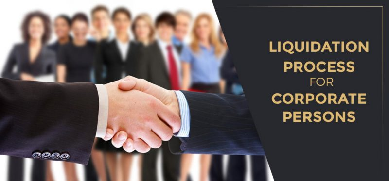 Liquidation process for Corporate Persons