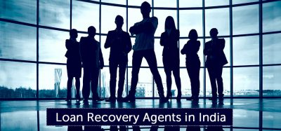 Loan Recovery Agents in India