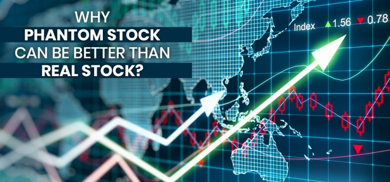 Phantom Stock Can Be Better Than Real Stock