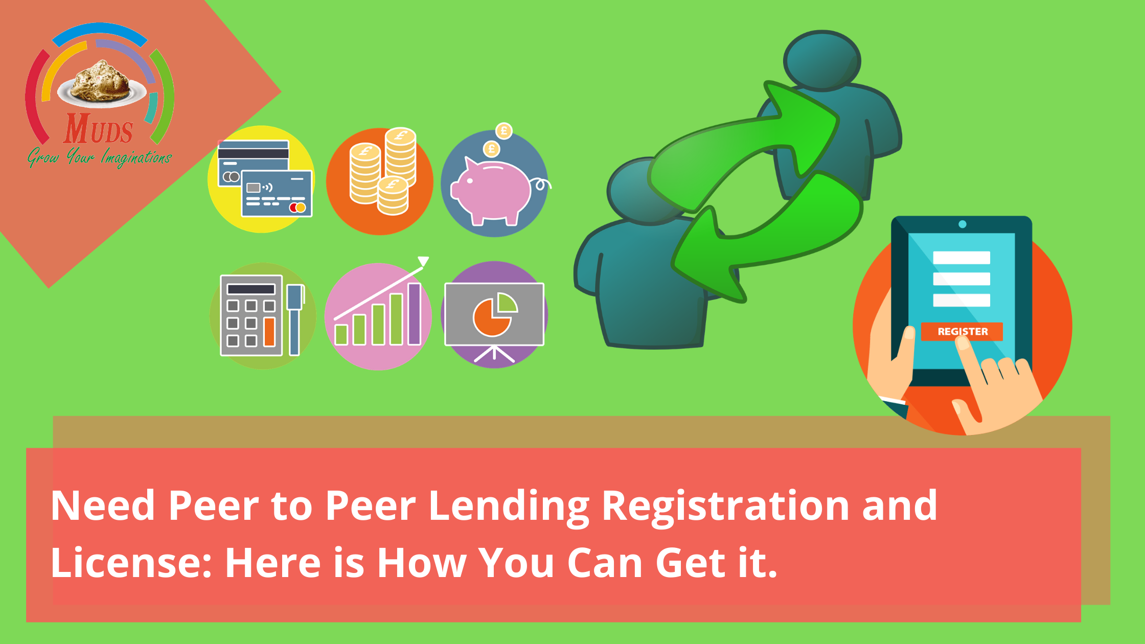 Need Peer to Peer Lending Registration and License